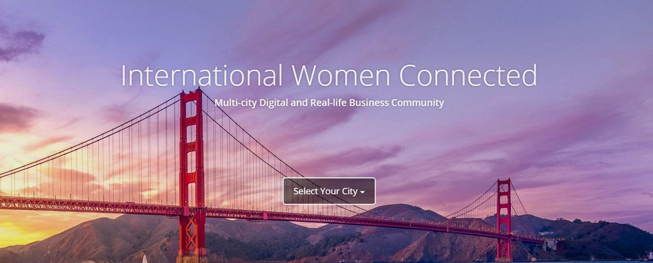 Photo of Farklı Ulus ve Kültürlerden Kadınları Biraraya Getiren İş İlişkileri Platformu International Women Connected ile Röportajımız!
