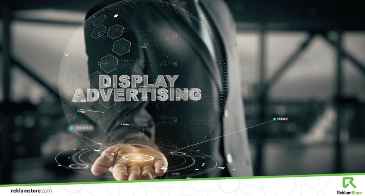Photo of Display Reklamlarda Dikkat Etmeniz Gerekenler ve Diğerleri, Reklamstore Köşemizde!