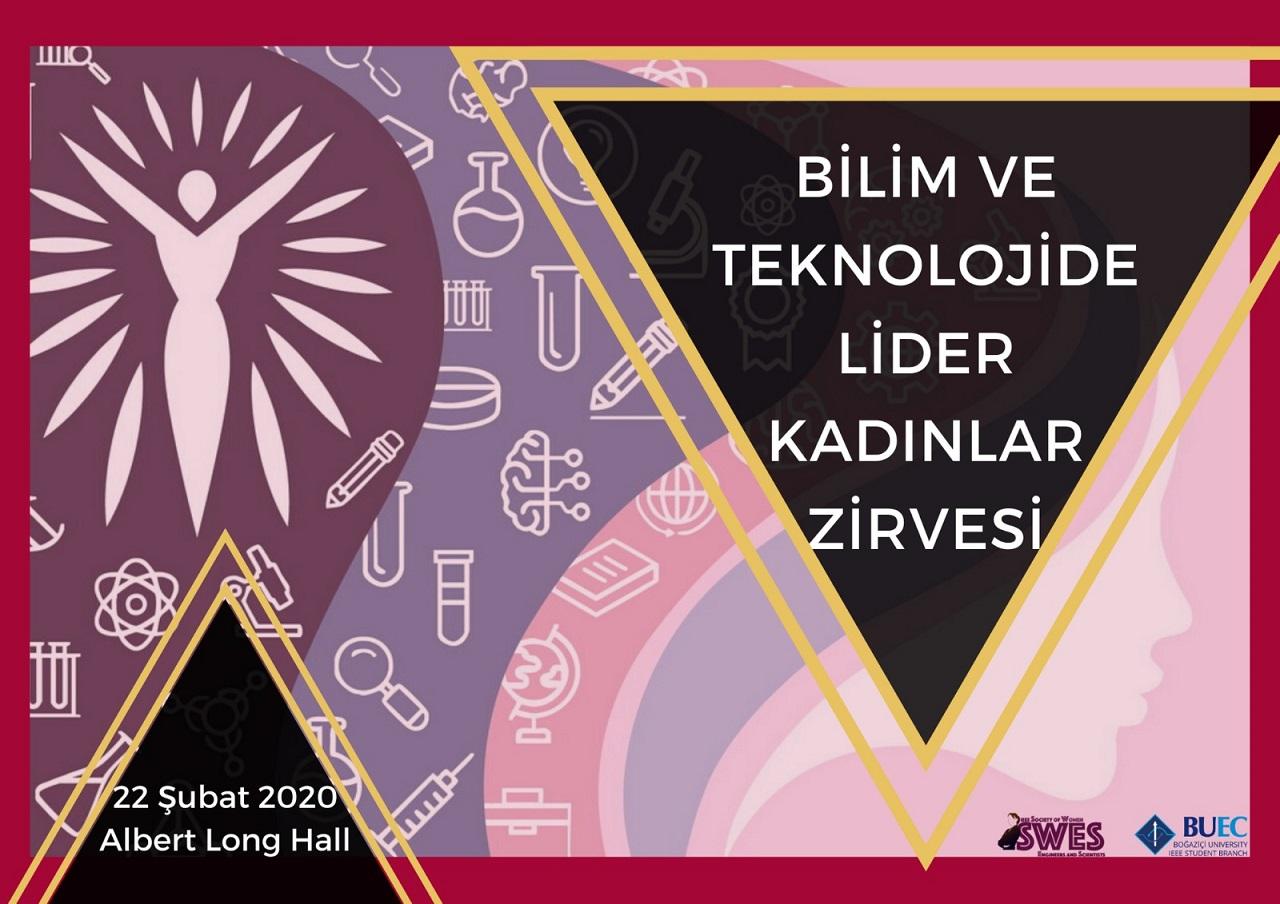 Photo of Bilim ve Teknolojide Lider Kadınlar Bir Araya Geliyor!